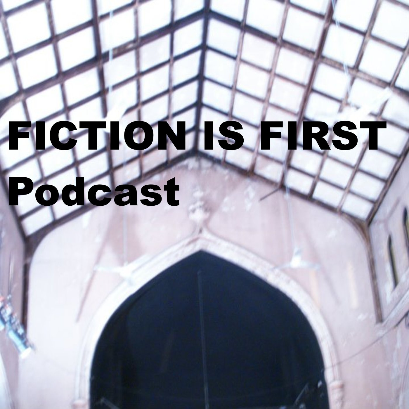 Fiction Is First